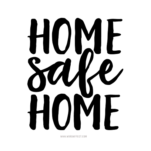Home Safe Home - Square Graphic