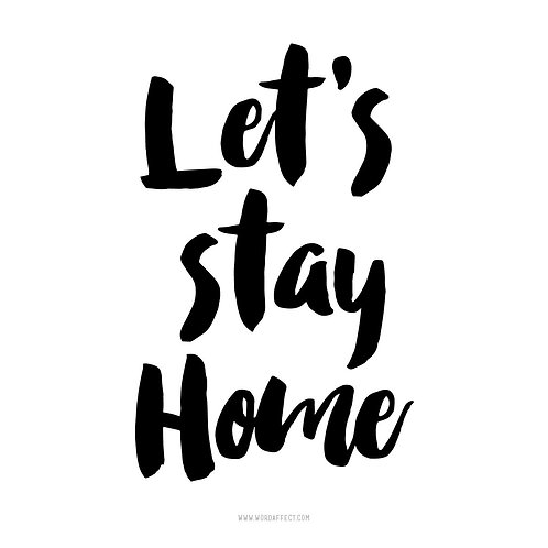Let's Stay Home - Square Graphic