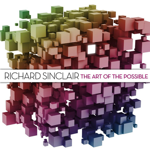 Cover Art for Richard Sinclair's 'The Art of The Possible' Album released in 2011
