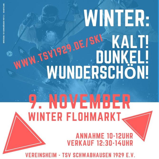 1, 2, 3 WINTER: Winterzeit ist Flohmarktzeit und der Start in die TSV Skisaison!