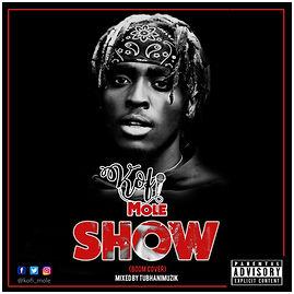 Kofi Mole  - Show (Boom Cover) ART   [ M