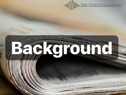 Folge 29: Background zu Folge 25 – Maulkorb für die Presse (Zivilrecht | Jura-Podcast))