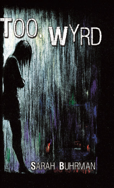 Too Wyrd Front cover_edited.jpg