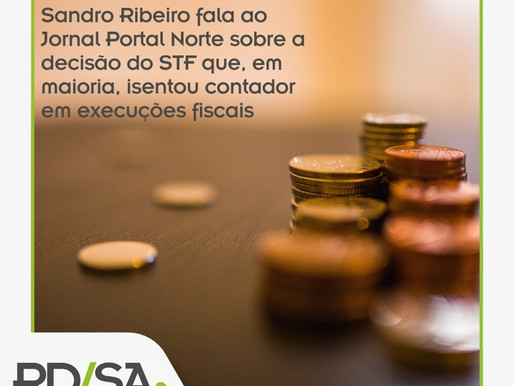 STF forma maioria e isenta contador em execuções fiscais