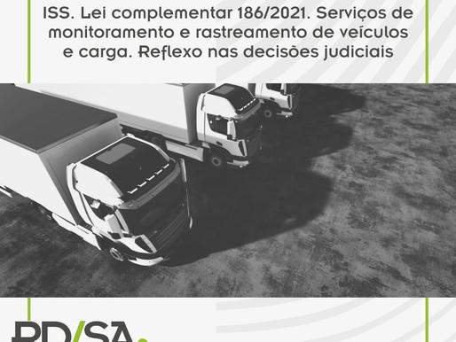 ISS. Lei complementar 186/2021. Serviços de monitoramento e rastreamento de veículos e carga.