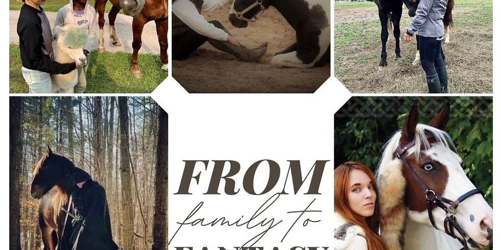 From Family to Fantasy