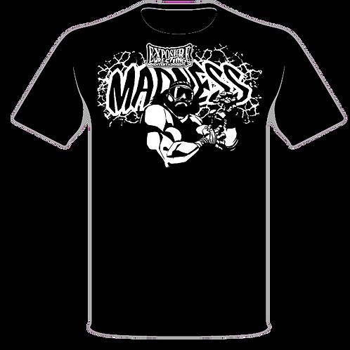 EWE Madness Tshirt