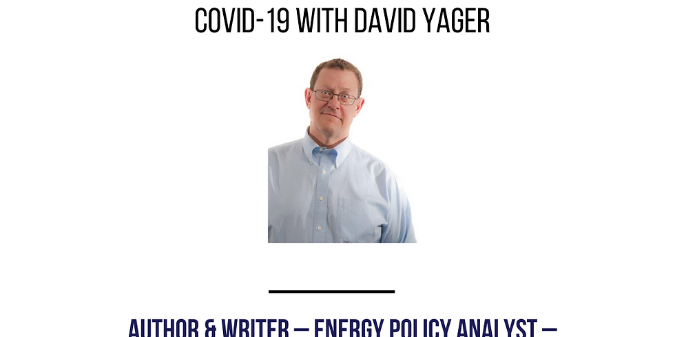The State of the Energy Industry During COVID-19 with David Yager