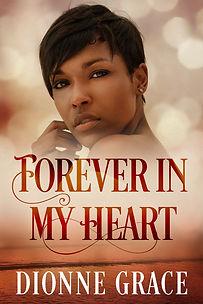 Forever in my Heart ebook complete.jpg