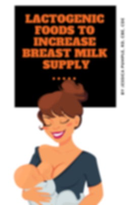 Lactogenic Foods To Increase Breast Milk
