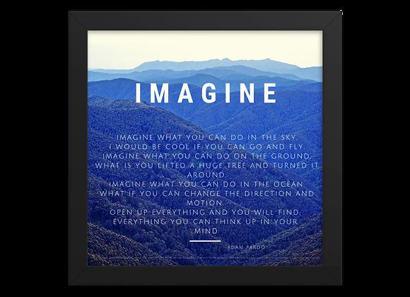"""""""Imagine"""" Framed Poster"""