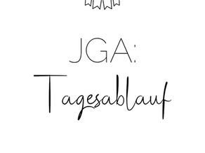 JGA: Der Tagesablauf