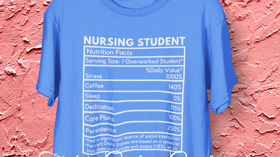 Nursing Student Nutrition Tee