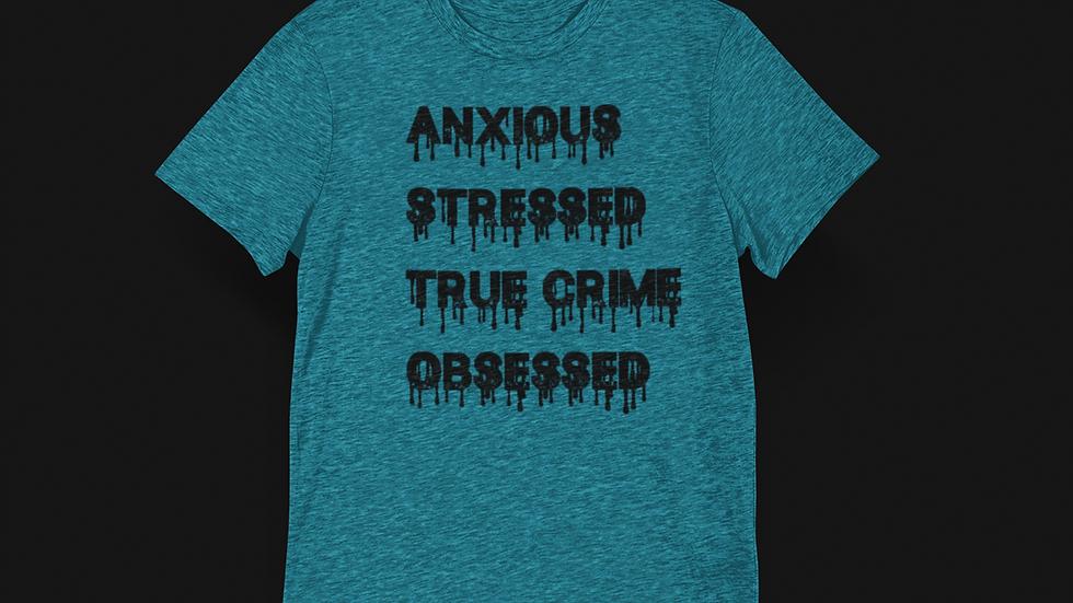 True Crime Obsessed Tee