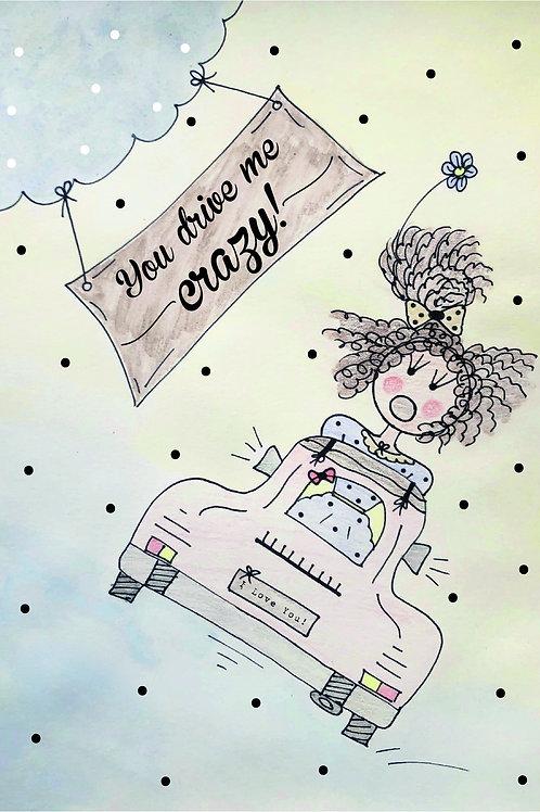 Postcard You Drive Me Crazy