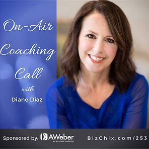 On-Air Coaching Call / BizChix Podcast interview with Diane Diaz