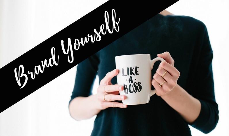 Brand Yourself Like a Boss