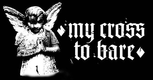 my cross to bare.jpg