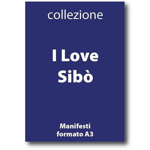 Serie completa dei manifesti in formato A3 I Love Sibò - Galleria Papier - I love Sabaudia Razionale
