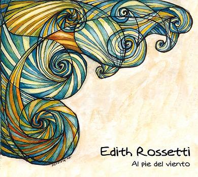 Edith Rossetti - Al pie del viento