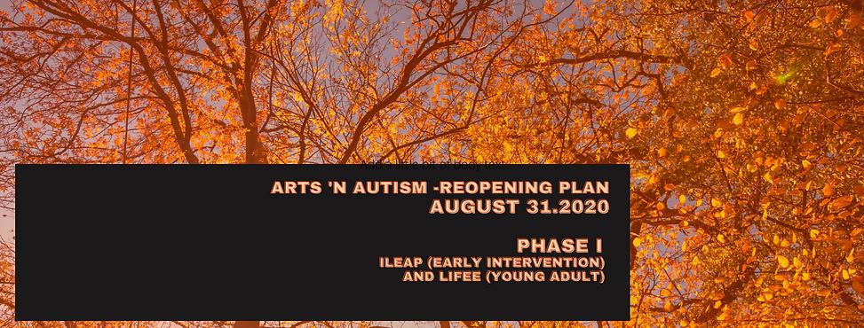 Arts 'n Autism Reopening PLan Phase I.PN