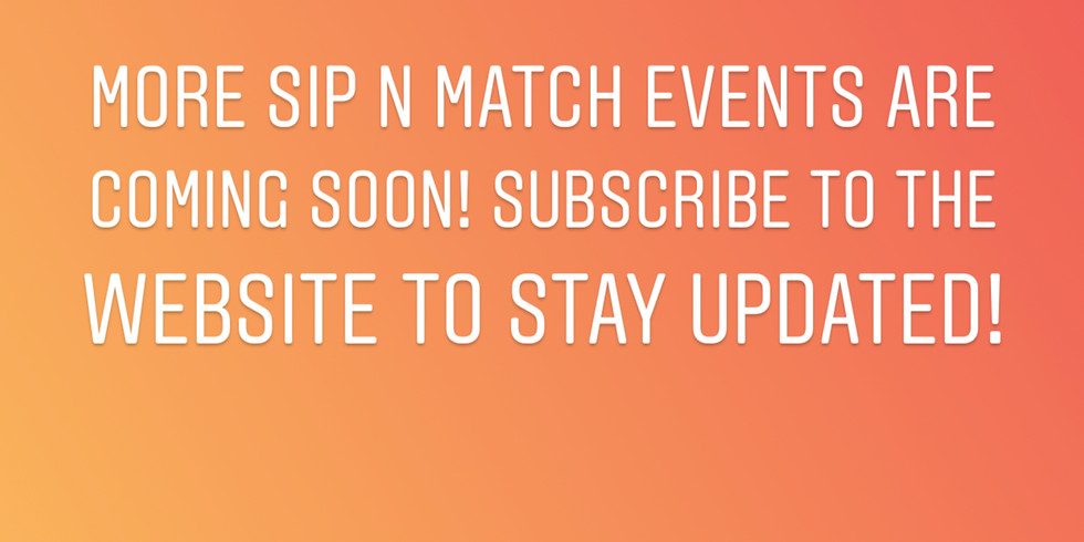 Sip n' Match Events