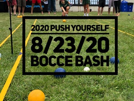 PUSH YOURSELF Bocce Bash