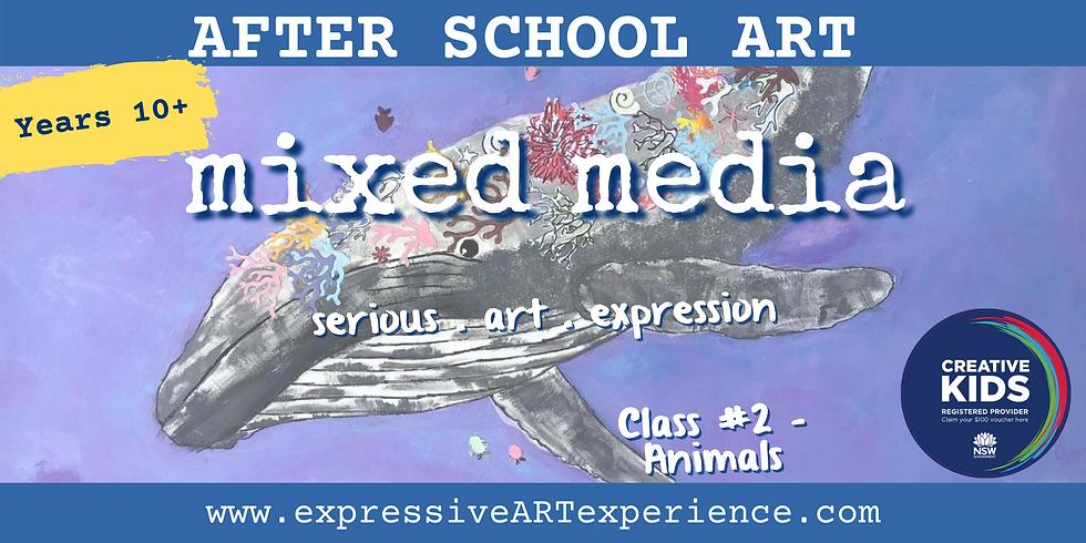 WEDNESDAYS - 10+yrs Expressive Mixed Media #2-ANIMALS