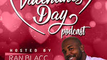 Crown Republik Presents Ran Blacc's First Podcast To Celebrate Valentines Day!!