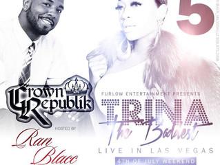 "Ran Blacc To Host Trina ""The Baddest"" Live At Rubicon Night Club!"