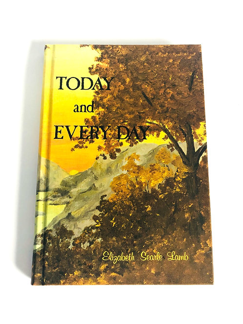 Today and Everyday by Elizabeth Lamb 1970