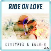Buy/Ride On Love by Sulene Fleming and Dimitris Dimopoulos/Dimitris & Sulene