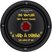 I Had A Dream- Joe Ventura ft Sulene Fle