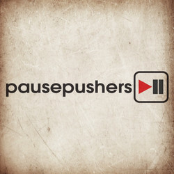 Pausepushers