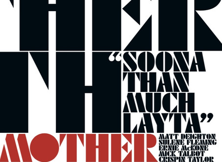 Now Out On Download - Mother Earth - Soona Than Much Layta.