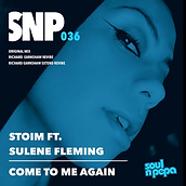 Stoim ft Sulene Fleming-Come To Me Again.png