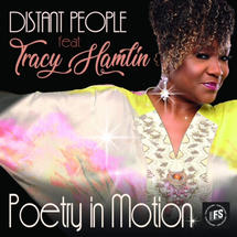 Poetry In motion- Distant People Ft Tracy Hamlin
