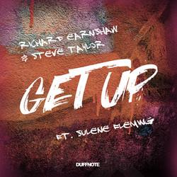 Get Up- Richard Earnshaw Steve Taylor Sulene Fleming