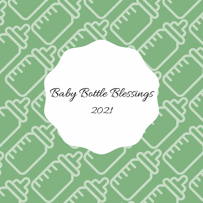 Copy of Baby Bottle Blessings 2021.png