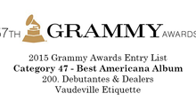"""Debutantes & Dealers"" makes 2015 Grammy Awards Entry List"