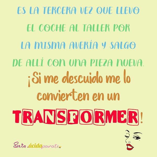 3 srta. acida - Transformer.jpg