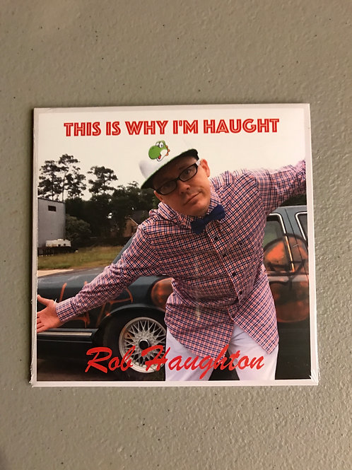 This Is Why I'm Haught physical CD