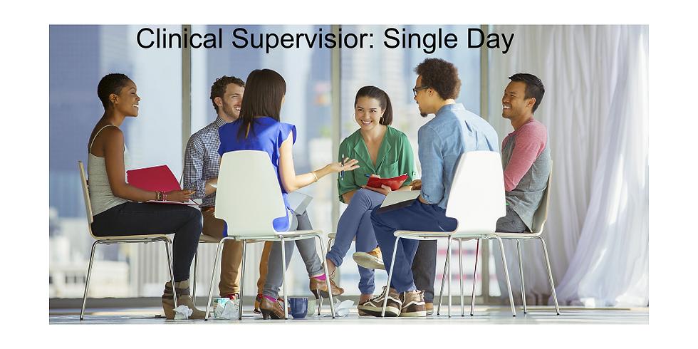 Becoming a Clinical Supervisor: Single Day Registration (CEUs Vary)