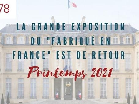 la Grande Exposition du Fabriqué en France.