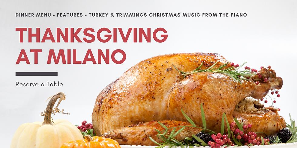 Thanksgiving at Milano!