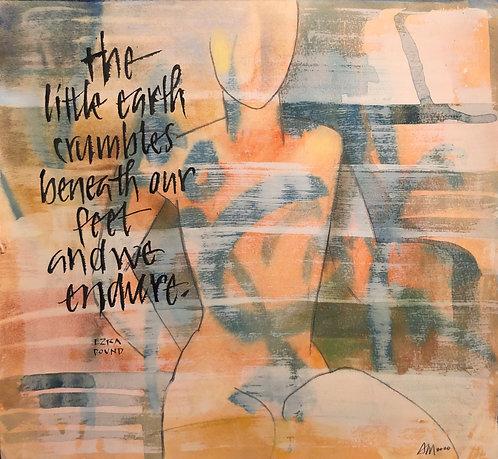"""""""We Endure"""" by Ann Miller"""