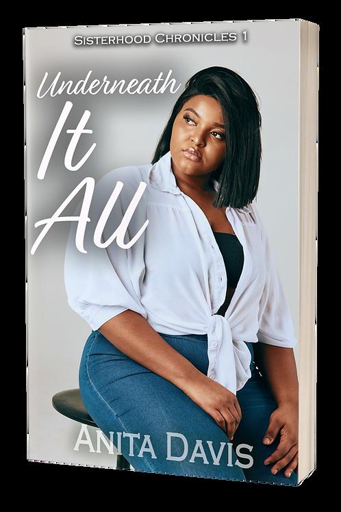 Underneath It All: Sisterhood Chronicles 1