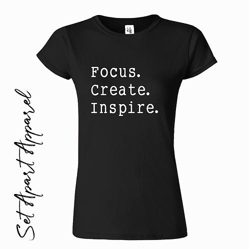 Focus. Create. Inspire.