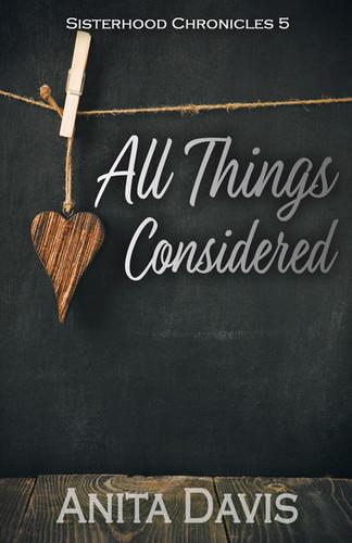 All Things Considered: Sisterhood Chronicles