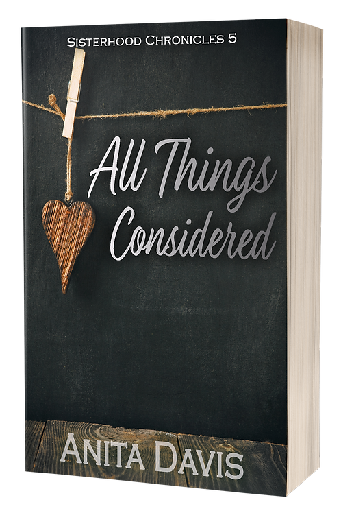 All Things Considered: Sisterhood Chronicles 5